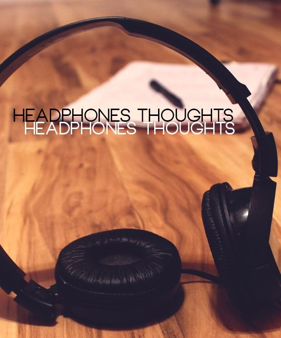 Favorite Blog Quote Series:   HeadPhone Thoughts